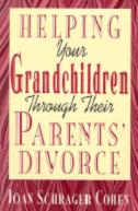 Cover of Helping Your Grandchildren Through Their Parents' Divorce